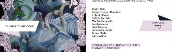 'Buenas Intenciones' en Importadora Shop&Gallery